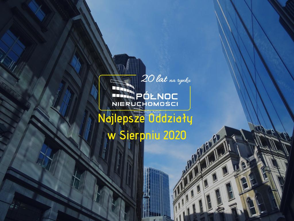 Najlepsze Oddziały w Sierpniu 2020